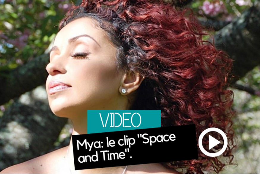 "Mya: le clip ""Space and Time"""