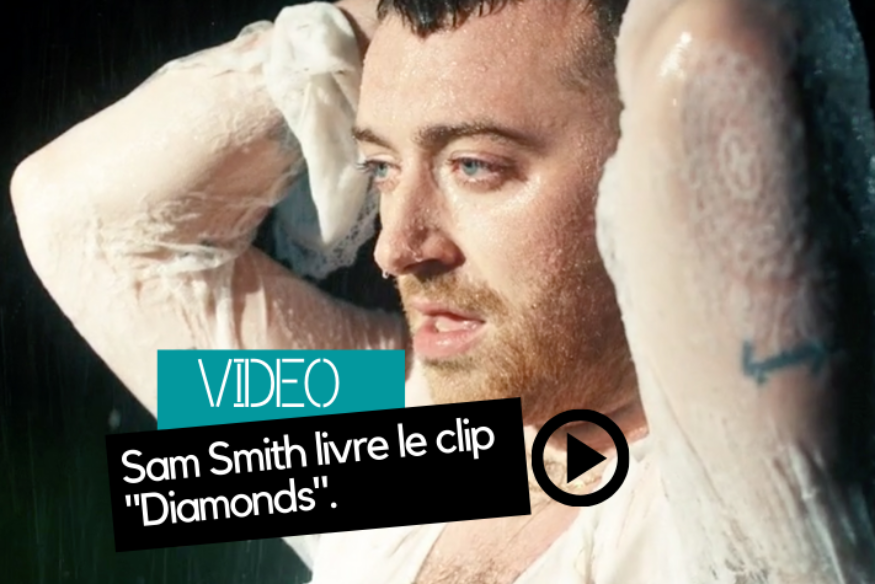 "Sam Smith livre le clip ""Diamonds"""