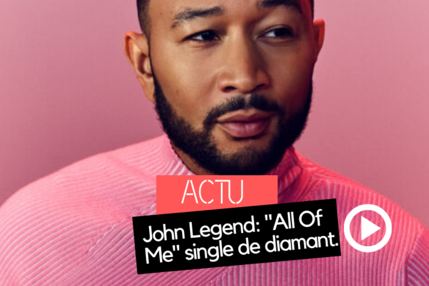 "John Legend, single de diamant avec ""All Of Me"""