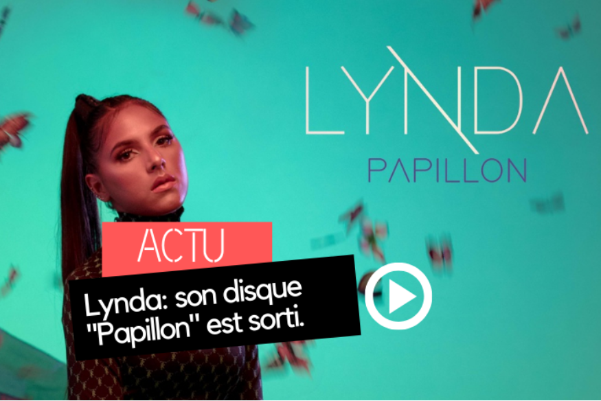 """Papillon"", l'album de Lynda est disponible"