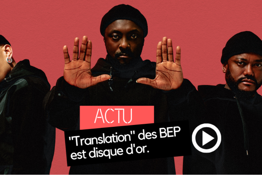 "Black Eyed Peas: ""Translation"" est disque d'or"
